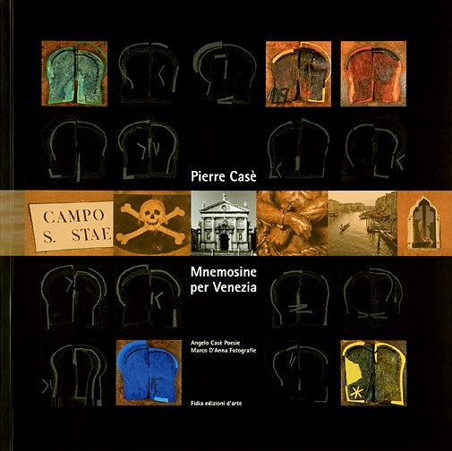 Mnemosine per Venezia, Edition  Fidia edizioni d'arte, 2007